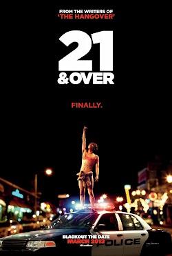 Tiệc Mừng Tuổi 21 - 21 & Over (2013) Poster