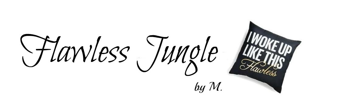 Flawless Jungle by M.