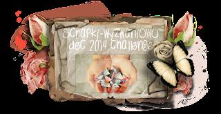 http://scrapki-wyzwaniowo.blogspot.com/2014/12/december-2014-challenge-111.html