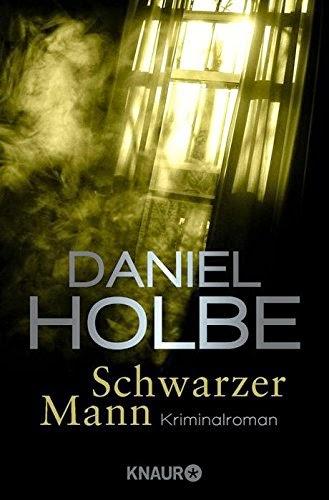 http://www.amazon.de/Schwarzer-Mann-Kriminalroman-Daniel-Holbe-ebook/dp/B00PJBGDVA/ref=sr_1_10?ie=UTF8&qid=1416732337&sr=8-10&keywords=daniel+holbe