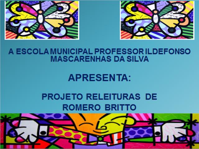 Projeto Releituras Romero Britto Relato de Experiência e Sequência Didática