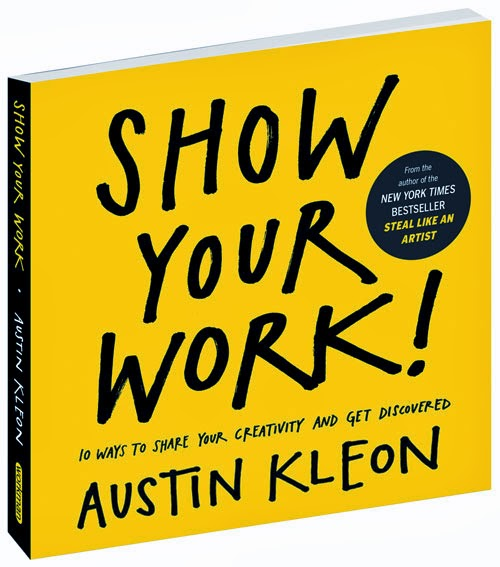 Austin Kleon Show Your Work