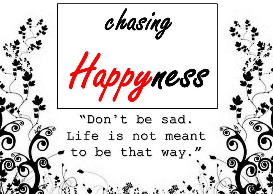 chasing Happyness
