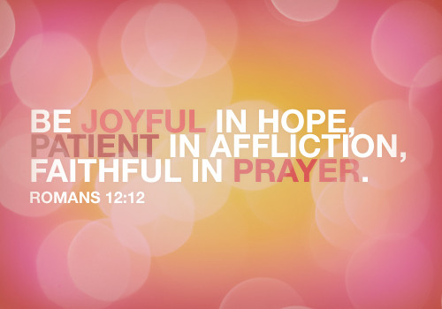 Romans scripture bible bible verse constant joyful