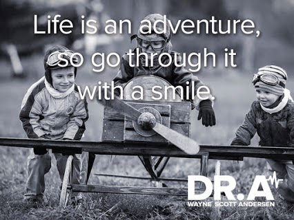 """Life is an adventure, so go through it with a smile."" ~ Dr. Wayne Scott Andersen Picture of three kid playing with a toy wooden kid sized airplane."