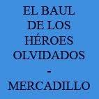 EL BAUL DE LOS HEROES OLVIDADOS