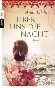 http://www.randomhouse.de/Taschenbuch/UEber-uns-die-Nacht-Roman/Anat-Talshir/e441136.rhd