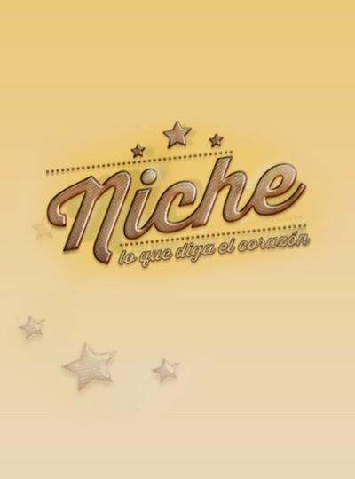 Niche: lo que diga el corazón
