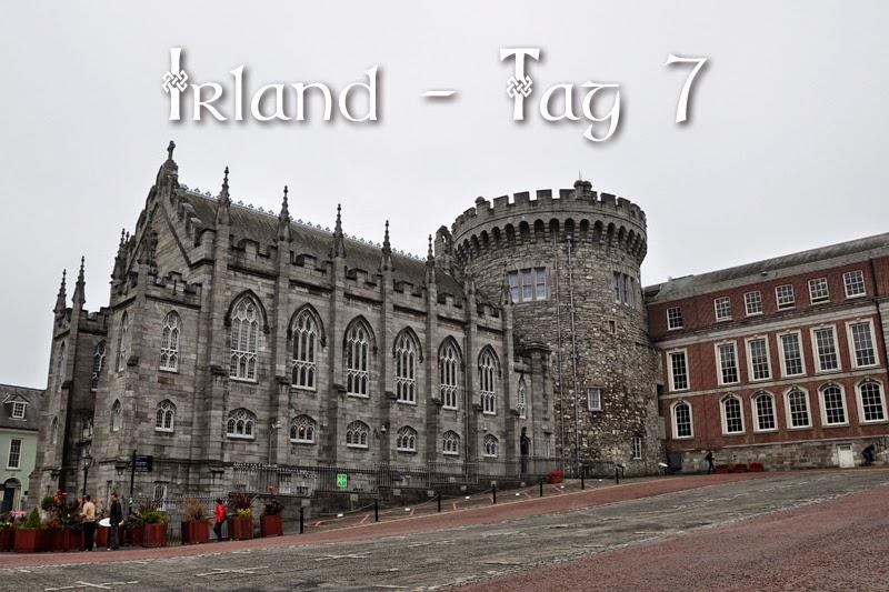 Irland 2014 - Tag 7 | Titelbild mit Dublin Castle