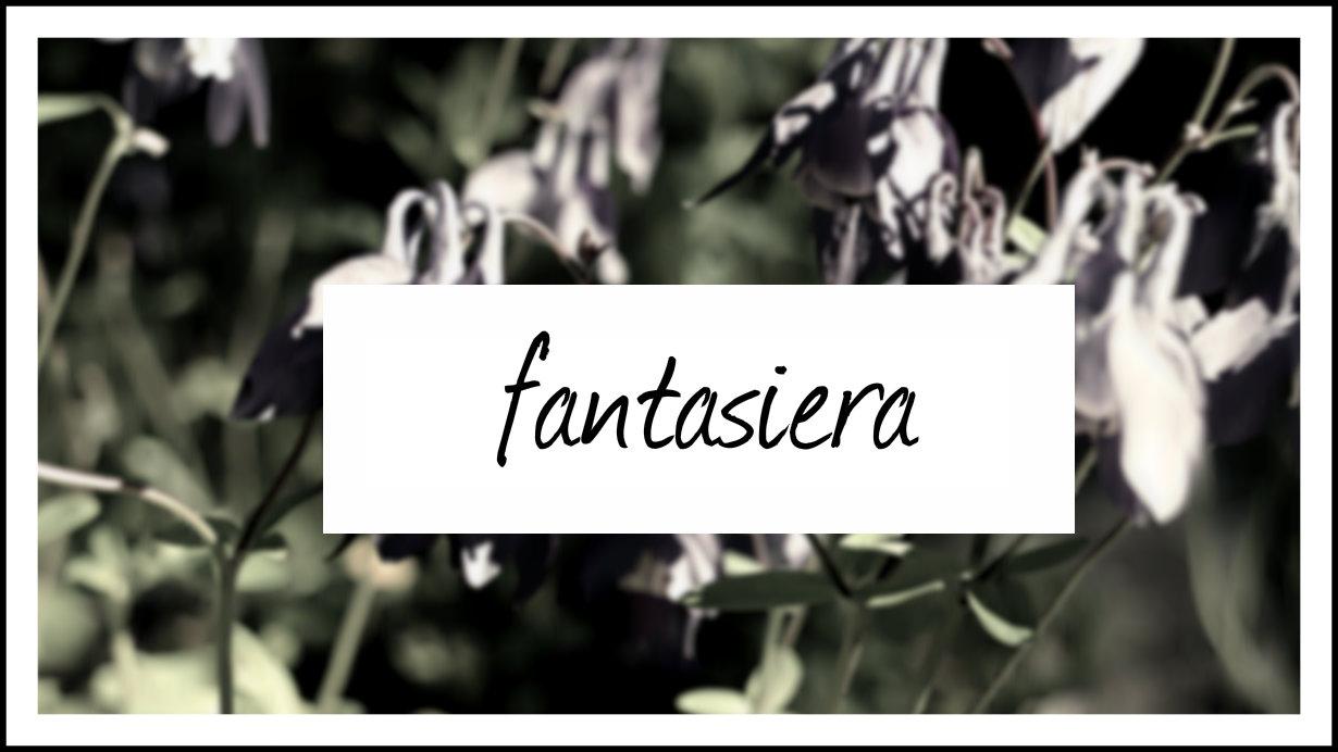 Fantasiera