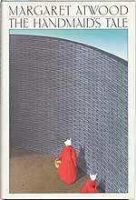 Cover of The Handmaid's Tale, showing two women in voluminous red dresses and white  headdresses against a stone wall
