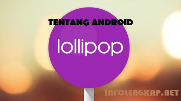keunikan android, sejarah android, fakta unik android, android, android lollipop, nama-nama android