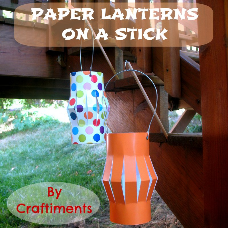 Craftiments:  Flickering Paper Lanterns on a Stick