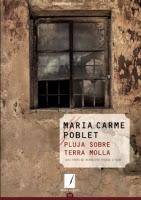 'Pluja sobre terra molla (Maria Carme Poblet)'