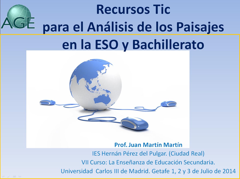 Recursos TIC para el análisis de los paisajes en la ESO y Bachillerato. (AGE)