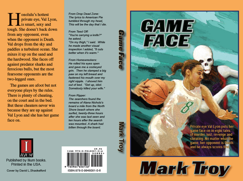 Hawaiian eye mark troy on crime fiction december 2011 the definitive val lyon story collection is here game face has been released as an ebook in smashwords here httpsmashwordsbooksview112677 fandeluxe Images
