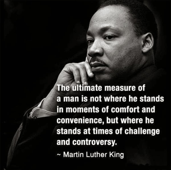 Martin Luther King Measure of a Man Quote