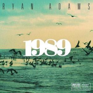 """RYAN ADAMS """"1989"""""""