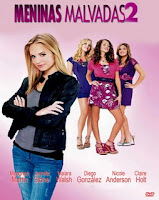 Baixar Filme Meninas Malvadas 2 DVDRip AVI Dual Áudio