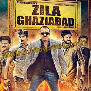 Zilla Ghaziabad Movie: Full mp3 Songs Download