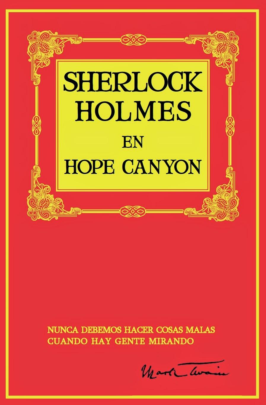 SHERLOCK HOLMES EN HOPE CANYON, por Mark Twain. 12 euros