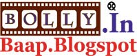 Bollywood Baap - Latest Bollywood Updates | Latest Bollywood Videos | Latest Gallery