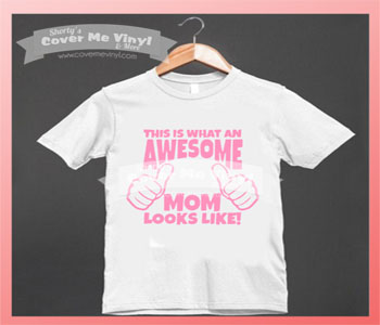 Awesome Mom Shirt