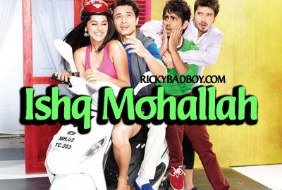 Ishq Mohallah Lyrics - Chashme Buddoor