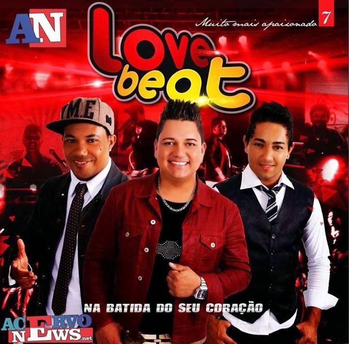 BAIXAR - Banda Love Beat - Vol.07 - CD Promocional 2015