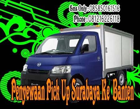 Penyewaan Pick Up Surabaya Ke Banten