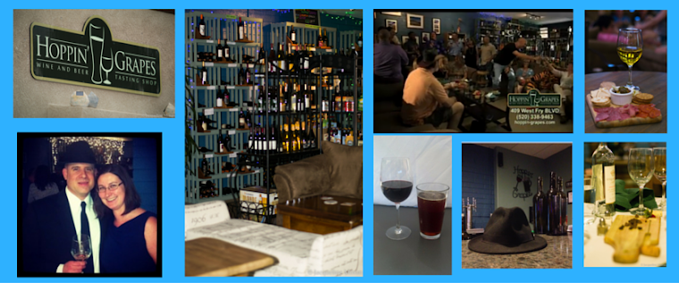 Official Blog of Hoppin Grapes Wine and Beer Tasting Shop Sierra Vista, AZ - Come for a taste!