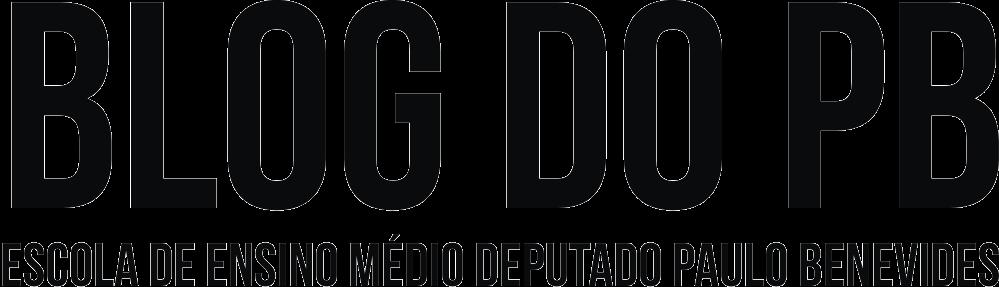 Blog do PB - Escola de Ensino Médio Dep. Paulo Benevides