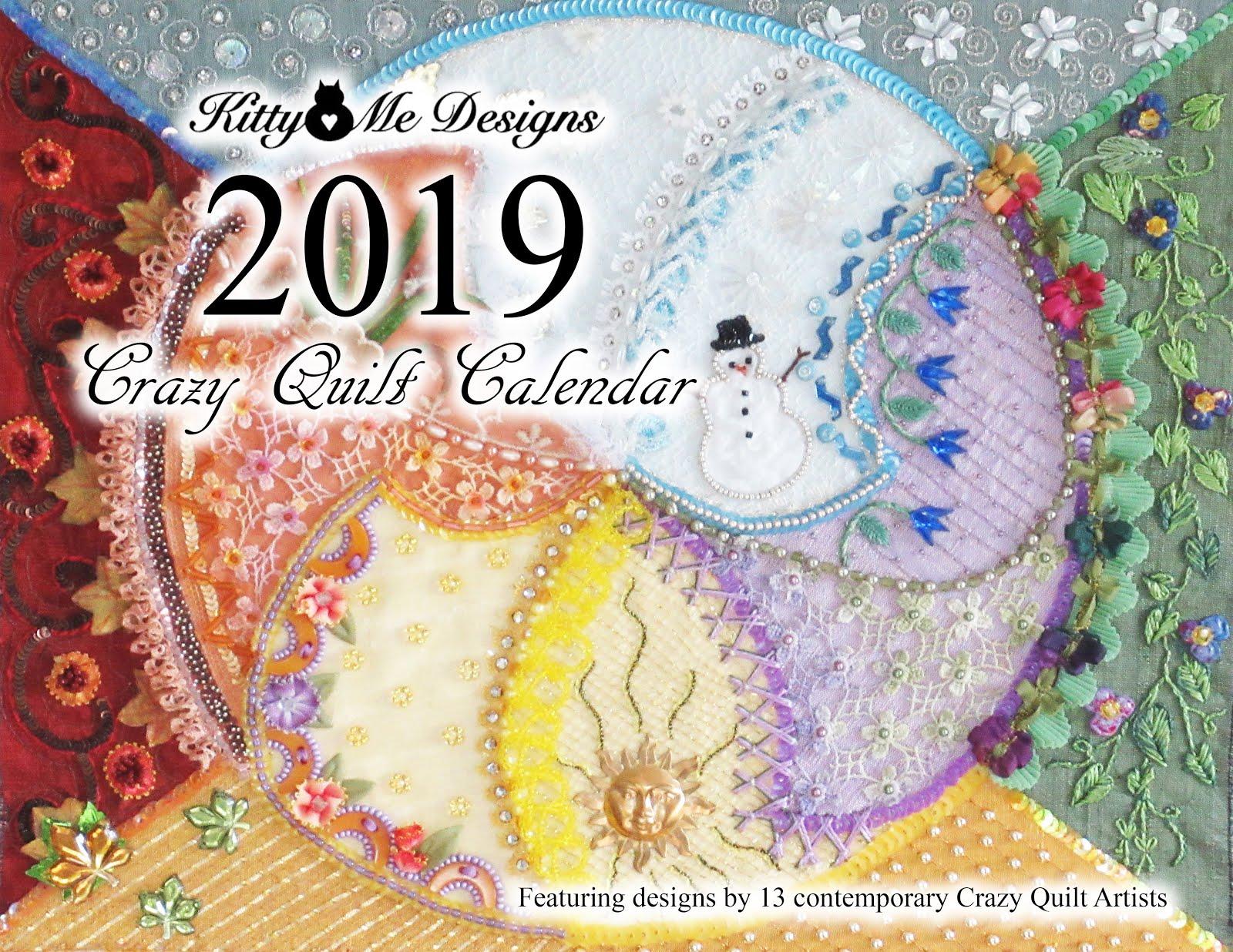 The 2019 Crazy Quilt Calendar