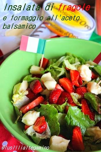 insalata di fragole e formaggio all'aceto balsamico