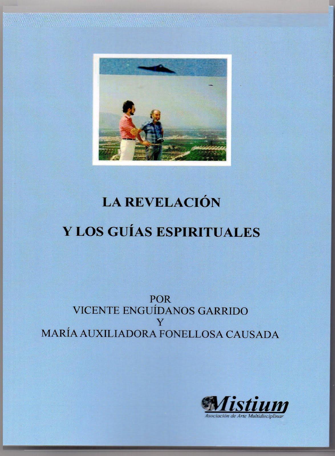 """""""La revelación y los guías espirituales"""""""