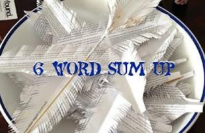 6 Words...