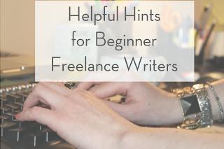 Helpful Hints for Beginner Freelance Writers