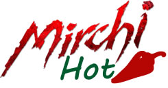 Mirchi hot