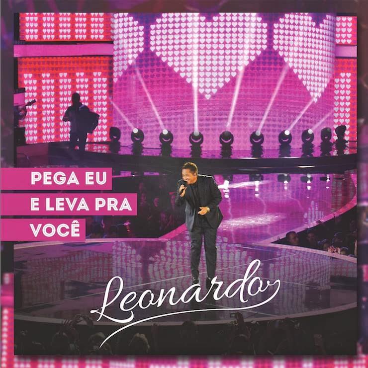 Download Leonardo - Pega Eu e Leva Pra Você MP3 Música