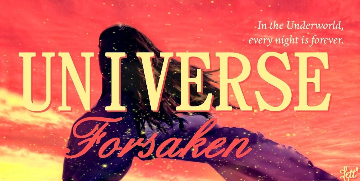 Forsaken Universe