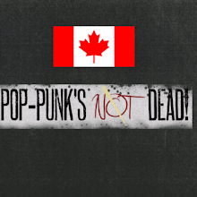 Canadian Pop Punk's Not Dead