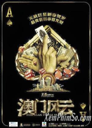 Phim Người Đến Từ Macau Thuyết ... -  The Man From ...