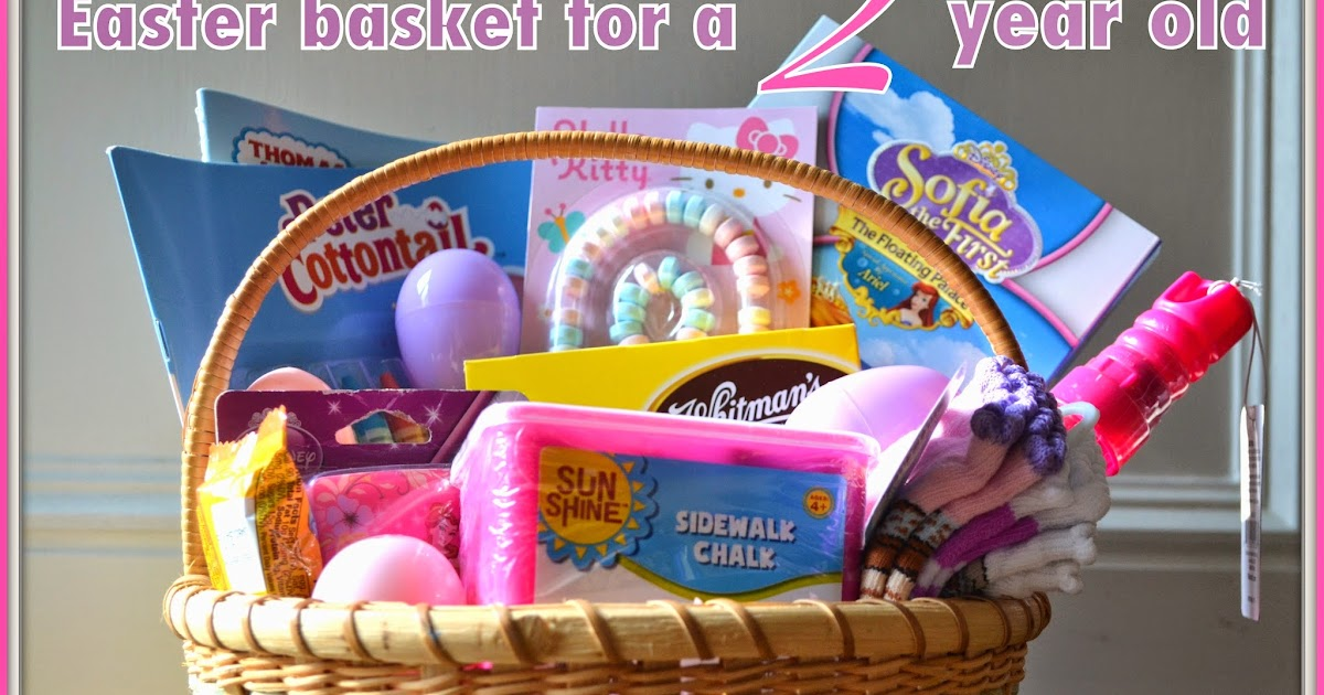 Easter basket ideas for a two year old logic laughter negle Image collections