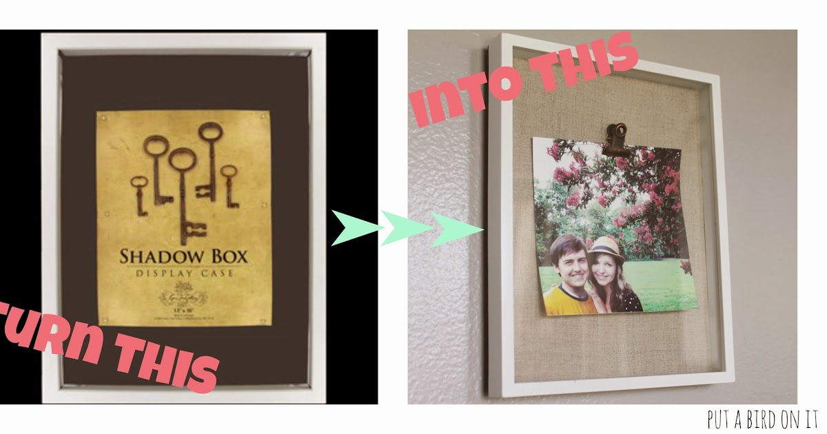 Put A Bird On It: Shadow Box Frame Makeover