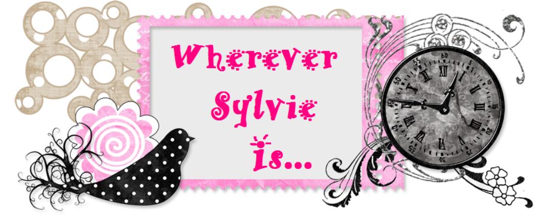 Wherever Sylvie is