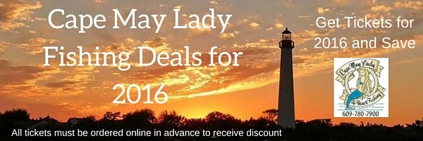 Cape May Lady Fishing Deals