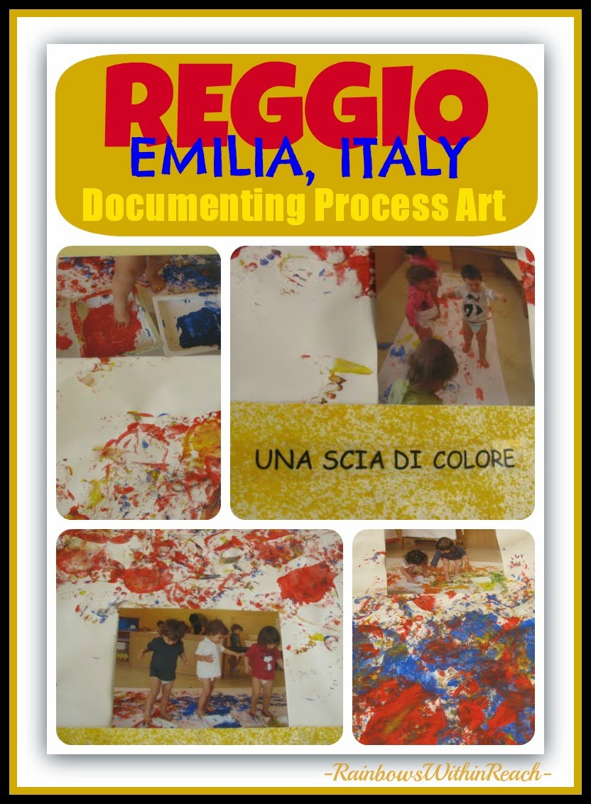 Reggio, Italy: Documenting Process Art with Toddlers at RainbowsWithinReach