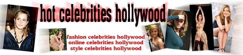 hot celebrities hollywood