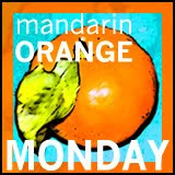 Mandarin Monday