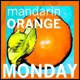 Mandarin Monday